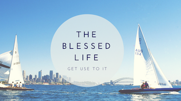 The Blessed Life - Get Use to It
